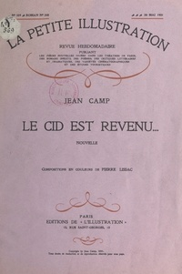 Jean Camp et Albéric Cahuet - Le Cid est revenu... - Nouvelle.