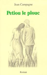 Jean Campagne - Petiou le plouc.