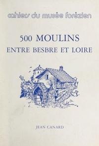 Jean Canard - 500 moulins entre Besbre et Loire.