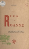 Jean Canard - Les rues de Roanne.