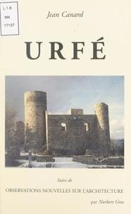 Jean Canard et Norbert Gros - Urfé - Suivi de Observations nouvelles sur l'architecture par Norbert Gros.