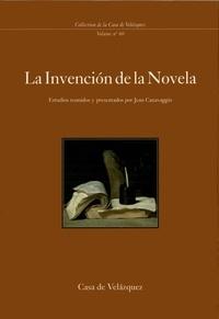 Jean Canavaggio - La invención de la Novela..