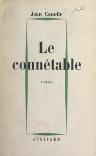 Jean Canolle - Le connétable.