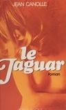 Jean Canolle - Le jaguar.