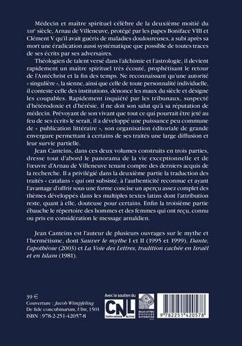 """Arnau de Villeneuve. Tome 1, Un """"spirituel"""" soupçonné d'hérésie"""