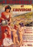 Jean Cany et Georges Cany - La Bourboule et l'Auvergne - Guide Cany, édition 1950.