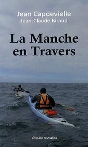 Jean Capdevielle - La Manche en travers.