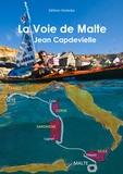 Jean Capdevielle - La voie de Malte.