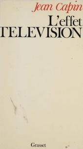 Jean Capin - L'Effet télévision.