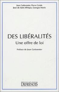 Jean Carbonnier et Jean de Saint Affrique - Des libéralités - Une offre de loi.
