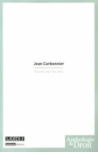 Jean Carbonnier - Essais sur les lois.