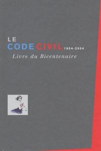 Jean Carbonnier et Jean-Louis Halpérin - Le Code civil 1804-2004 - Livre du Bicentenaire.