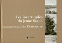 Jean Carbonnier - Les incertitudes du jeune Saxon.