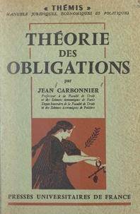 Jean Carbonnier et Maurice Duverger - Théorie des obligations.