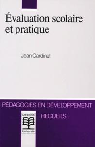 Jean Cardinet - Évaluation scolaire et pratique.