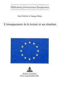 Jean Cardinet et Jacques Weiss - L'enseignement de la lecture et ses résultats - Expérimentation neuchâteloise 1971-1974.