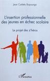 Jean Carletto Bopoungo - L'insertion professionnelle des jeunes en échec scolaire - Le projet des z'héros.