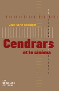 Jean Carlo Flückiger - Cendrars et le cinéma.