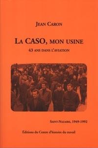Goodtastepolice.fr La CASO, mon usine - 43 ans dans l'aviation (Saint-Nazaire, 1949-1992) Image