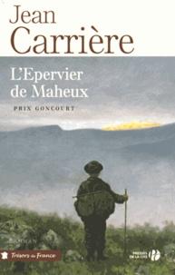 Jean Carrière - L'épervier de Maheux.