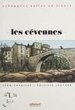 Jean Carrière et Philippe Joutard - Les Cévennes.