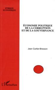 Jean Cartier-Bresson - Economie politique de la corruptionet de la gouvernance.
