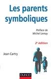 Jean Cartry - Les parents symboliques.