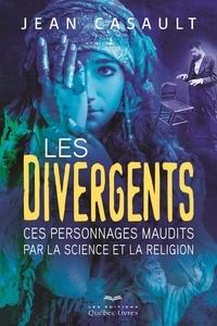 Jean Casault - Les divergents.