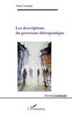 Jean Cassanas - Les descriptions du processus thérapeutique.