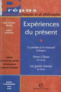 Jean-Cassien Billier et Gisèle Souchon - Expériences du présent.