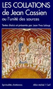 """Jean Cassien - Les """"Collations"""" de Jean Cassien ou L'unité des sources."""