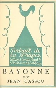 Jean Cassou et Jean-Gabriel Daragnès - Bayonne.
