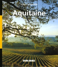 Jean Castarède - Aquitaine - Géographie sentimentale.