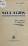 Jean Castel - Sillages - Pages historiques et romanesques.