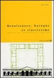Jean Castex - Renaissance, baroque et classicisme - Histoire de l'architecture 1420-1720.
