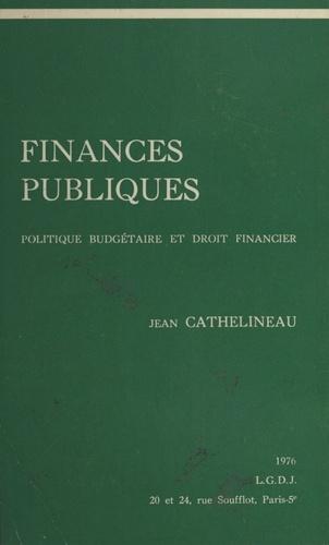 FINANCES PUBLIQUES. Politique budgétaire et droit financier