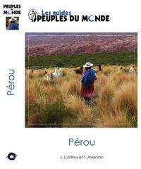 Jean Catinus et Tigrane Aslanian - Pérou.