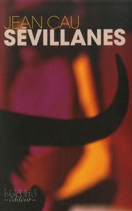 Jean Cau - Sévillanes.