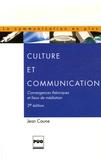 Jean Caune - Culture et communication - Convergences théoriques et lieux de médiation.