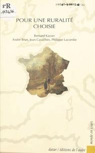 Jean Cavailhes et Bernard Kayser - Pour une ruralité choisie.