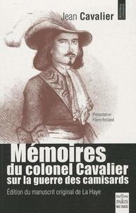 Jean Cavalier - Mémoires du colonel Cavalier sur la guerre des camisards - Manuscrit original de La Haye.