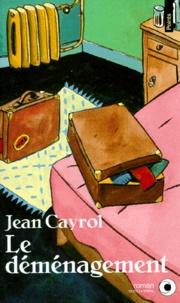 Jean Cayrol - Le déménagement.