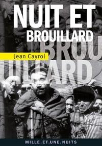 Jean Cayrol - Nuit et brouillard.
