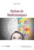 Jean Céa - Parfum de mathématiques.