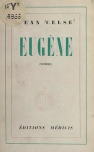 Jean Celse - Eugène.