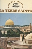 Jean Cep et  Collectif - La Terre Sainte.