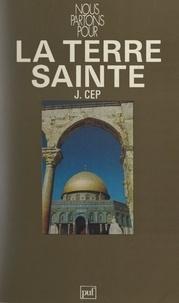 Jean Cep et  Boudot-Lamotte - Nous partons pour la Terre Sainte.