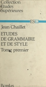 Jean Chaillet - Études de grammaire et de style (1).