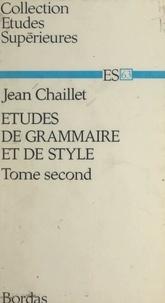 Jean Chaillet - Études de grammaire et de style (2).