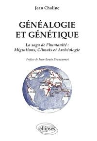 Jean Chaline - Généalogie génétique - La saga de l'humanité : migrations, climats et archéologie.